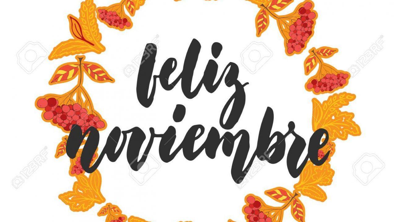 89921534-feliz-noviembre-noviembre-feliz-en-español-cita-latina-de-las-letras-del-mes-del-otoño-dibujado-mano-